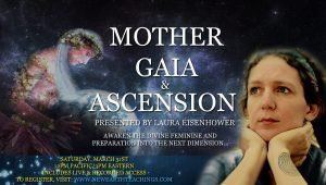 Laura Eisenhower Mother Gaia Ascension